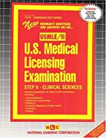 U.S. Medical License Examination (Usmle: Step II - Clinical Sciences (Admission Test Series)