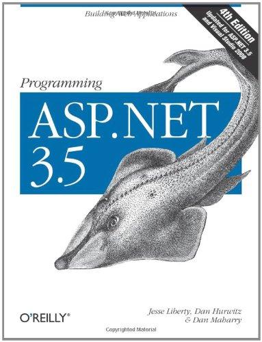Download Programming ASP.NET 3.5: Building Web Applications 0596529562