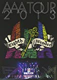 AAA TOUR 2013 Eighth Wonder (2枚組DVD) (初回生産限定)