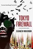 Tokyo Firewall: a novel of international suspense (English Edition)