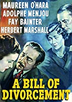 A Bill of Divorcement (aka Never to Love) [DVD]
