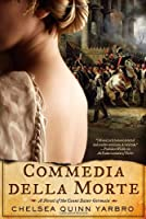 Commedia Della Morte: A Novel of the Count Saint-Germain (Count Saint Germain)