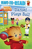 Daniel Plays Ball (Daniel Tiger's Neighborhood)