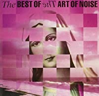 Best of Art of Noise by Art of Noise