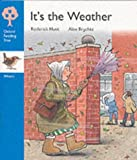 Oxford Reading Tree: Stage 3: Wrens Storybooks: It's the Weather