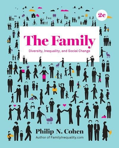 Download The Family: Diversity, Inequality, and Social Change 0393639320