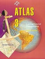 Atlas 3: Learning-Centered Communication