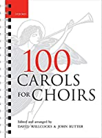 100 Carols for Choirs (. . . for Choirs Collections)