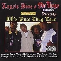 100% Thug Tour (Bonus Dvd) by Layzie Bone & Mo Thugs Records Presents (2006-07-18)