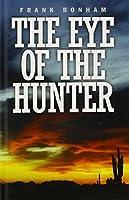 The Eye of the Hunter (Gunsmoke Westerns)