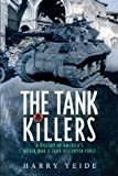 Tank Killers: A History of America's World War II Tank Destroyer force (English Edition)