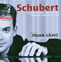Schubert: Piano Sonata D960, Moments Musicaux by Dejan Lazic (2013-05-03)