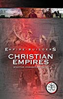 Empire Builders: Christian Empires [DVD]