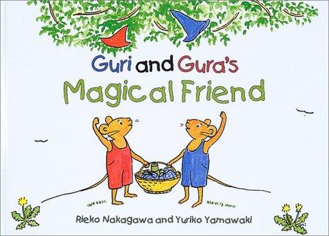 ぐりとぐらとくるりくら 英語版―Guri and Gura's Magical Friend (Tuttle for Kids)の詳細を見る