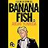 BANANA FISH(5) BANANA FISH (フラワーコミックス)