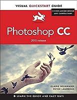 Photoshop CC: Visual QuickStart Guide (2015 release)