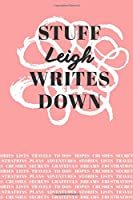 Stuff Leigh Writes Down: Personalized Journal / Notebook (6 x 9 inch) with 110 wide ruled pages inside [Soft Coral]