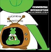 Commercial Interruption【CD】 [並行輸入品]