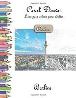 Cool Down [Color] - Livro para colorir para adultos: Berlim
