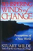 Whispering Winds of Change: Perceptions of a New World