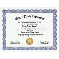 White Trash Degree: Custom Gag Diploma Doctorate Certificate (Funny Customized Joke Gift - Novelty Item) by GD Novelty Items [並行輸入品]