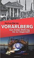 Vorarlberg: Vom Ersten Weltkrieg bis zur Gegenwart