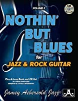 Jamey Aebersold Jazz -- Nothin' but Blues: For Jazz & Rock Guitar (Playalong)
