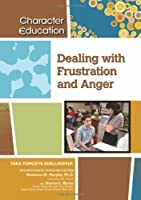 Dealing With Frustration and Anger (Character Education)