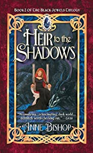 Heir to the Shadows (The Black Jewels Book 2)