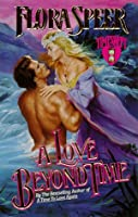 A Love Beyond Time (Love Spell)