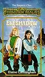 ELFSHADOW (Forgotten Realms Novel : the Harpers, Book 2)