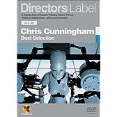 DIRECTORS LABEL クリス・カニンガム BEST SELECTION [DVD]