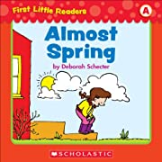 First Little Readers: Almost Spring (Level A)