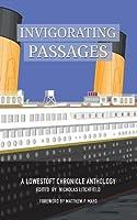 Invigorating Passages: A Lowestoft Chronicle Anthology