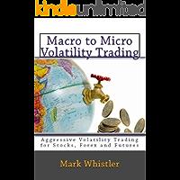 Macro to Micro Volatility Trading (English Edition)