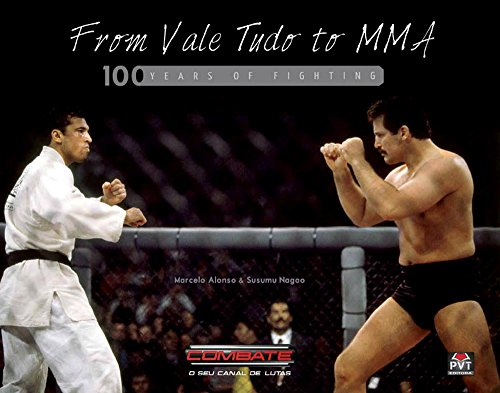 From Vale Tudo to MMA: 100 Years of History (English Edition)
