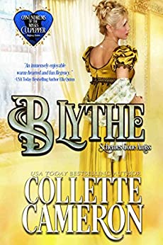 Blythe: Schemes Gone Amiss (Conundrums of the Misses Culpepper Book 2) by [Cameron, Collette]