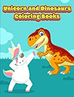 Unicorn and Dinosaurs Coloring Books: Horse and Dinosaur Activity Book For Toddlers and Adult Age, Childrens Books Animals For Kids Ages 3 4-8