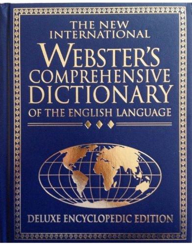 an analysis of the topic of the websters new international dictionary Dictionary entries on merriam-webstercom list the date of first known use—the earliest currently-recorded use in english—of the oldest sense defined in the entry.