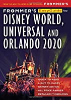 Frommer's 2020 Easyguide to Disney World, Universal and Orlando (Frommer's Easyguide)