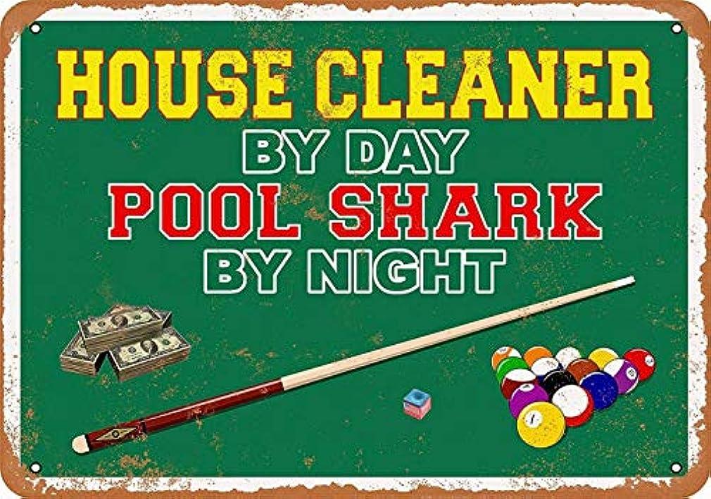 手段判決肯定的なまけ者雑貨屋 House Cleaner by Day, Pool Shark by Night ブリキ看板 壁飾り レトロなデザインボード ポストカード サインプレート 【40×30cm】