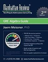 Manhattan Review GRE Algebra Guide [2nd Edition]: Turbocharge your Prep [並行輸入品]