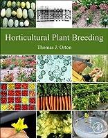 Horticultural Plant Breeding【洋書】 [並行輸入品]