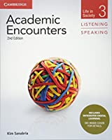 Academic Encounters Level 3 Student's Book Listening and Speaking with Integrated Digital Learning: Life in Society