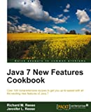 Java 7 New Features Cookbook (English Edition)