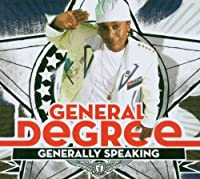 Generally Speaking by General Degree (2007-02-12)