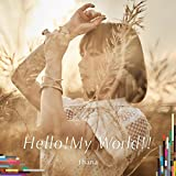 fhanaの12thシングル「Hello!My World!!」フルMV