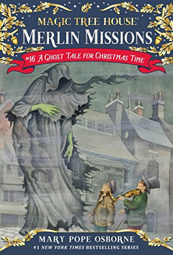 A Ghost Tale for Christmas Time (Magic Tree House (R) Merlin Mission)の詳細を見る