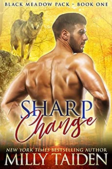 Sharp Change: BBW Paranormal Shifter Romance (Black Meadows Pack Book 1) by [Taiden, Milly]