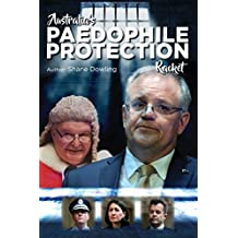 Australia's Paedophile Protection Racket
